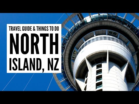 Top things to see and do on New Zealand's North Island - Tour the World TV
