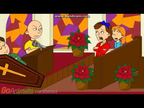 Caillou Misbehaves at his Dad's Funeral/Grounded