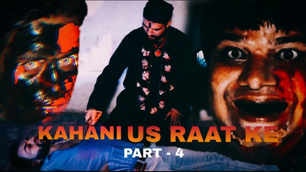 KAHANI US RAAT KI | Web Series|FINAL  Episode 4 ||  #TENSION TIGHT HAI