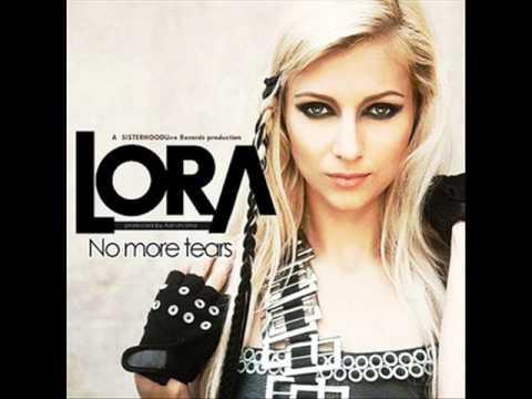 Lora - No More Tears [Original Track] [HQ]