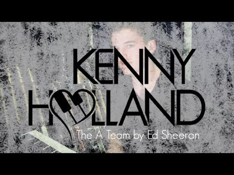 Kenny Holland - The A Team by Ed Sheeran -...