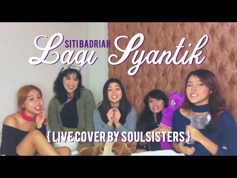 Siti Badriah  Lagi Syantik    SOULSISTERS Rap Version