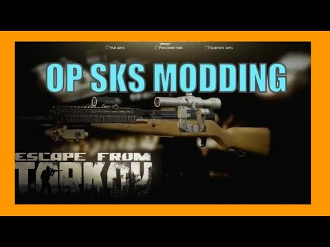 Escape From Tarkov - OP SKS MODDING Guide (How to Mod Weapons) - YouTube