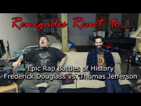 Renegades React to... Epic Rap Battles of History - Frederick Douglass vs. Thomas Jefferson