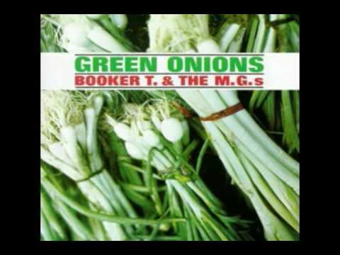 Booker T & the M G s  Green Onions Original  HQ audio