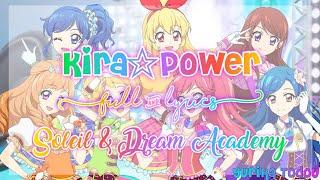 Video Aikatsu! KIRA☆POWER Full + Lyrics Soleil & Dream Academy Mix ☆500 Subscibers Special☆ download MP3, 3GP, MP4, WEBM, AVI, FLV Juli 2018