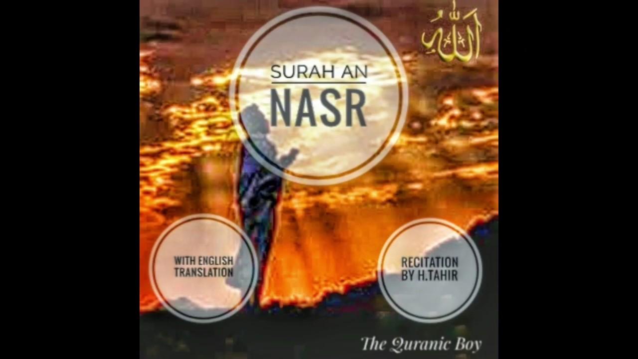 SURAH AN NASR with english translation  Recitation(tilawat)by H Tahir