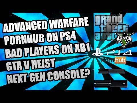 PartyCast Ep.1 | Advanced Warfare, Pornhub, Bad Players on XB1, GTA V Heist, & Next Gen Console?