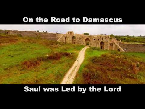 On the Road to Damascus with Lyrics
