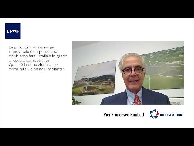 Fonti energetiche rinnovabili e economia circolare - Pier Francesco Rimbotti (Infrastrutture)