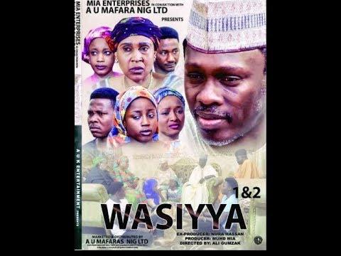 WASIYYA 1&2 LATEST HAUSA FILM  / ALI NUHU/ MARYAM YAHAYA