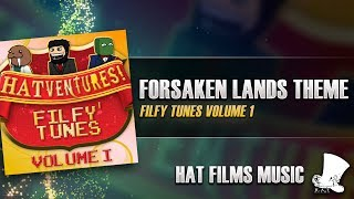 ♫ Hat Films - Forsaken Lands Theme