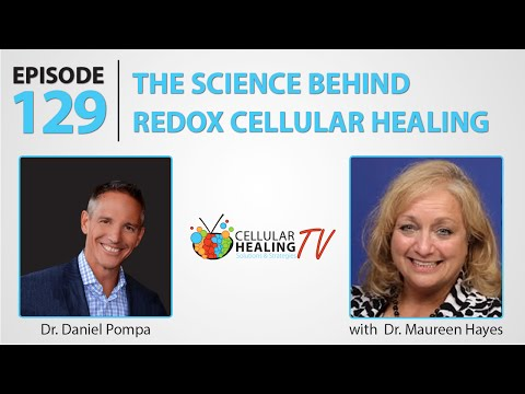 The Science Behind Redox Cellular Healing - CHTV 129
