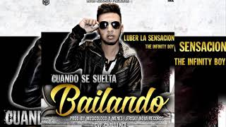 Luber La Sensacion - Cuando Se Suelta Bailando (Prod. By Musicologo Y Menes, Frisky Nova Records)