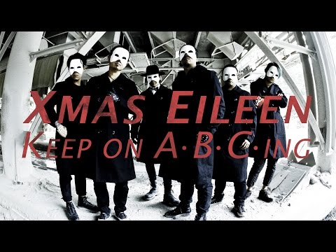 Xmas Eileen - Keep on A・B・C・ing | Official Music Video (2nd mini Album「WORLD COUNTDOWN」収録)