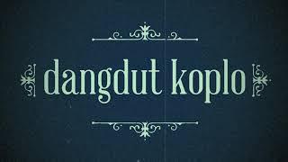 Single Terbaru -  Dangdut Koplo Lungiting Asmoro Mp3