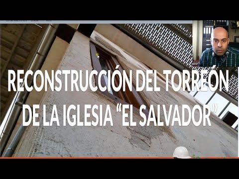 """Reconstrucción del torreón de la iglesia de """"El Salvador"""" en Cuenca"""