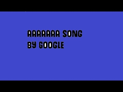 Screaming Ad Song by Google 1 hour (Endurance Test)