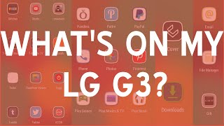 What's on my LG G3? January 2015 | SoleilTech