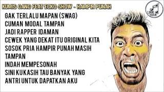 KUMIS GANG - Hampir Punah Lirik Video ] (ft. ECKO SHOW)