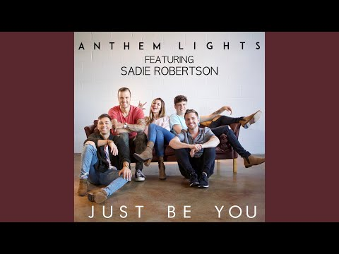 Just Be You (feat. Sadie Robertson)