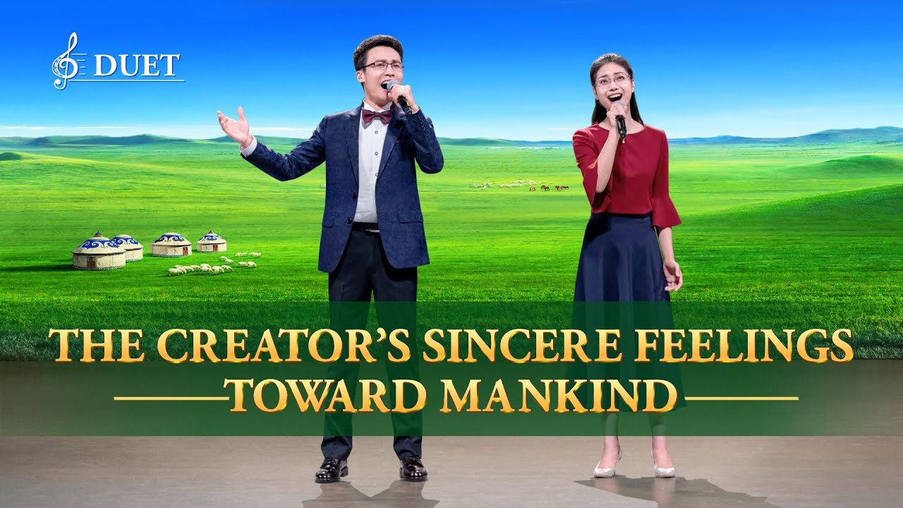 "Praise Song | ""The Creator's Sincere Feelings Toward Mankind"""