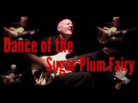 Dance of the Sugar Plum Fairy - Rob Michael
