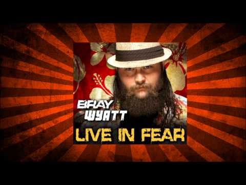 WWE Bray Wyatt Live In Fear Theme Song