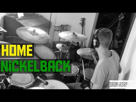 Home - Nickelback (Drum Cover)