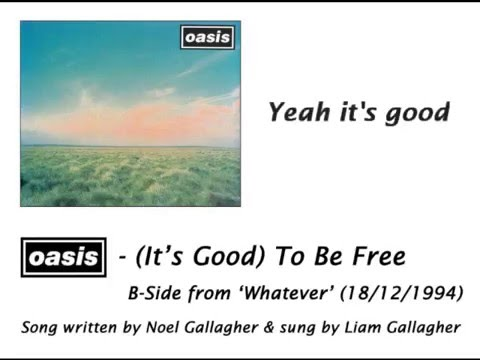 Oasis - (It's Good) To Be Free [HQ Audio + Lyrics]