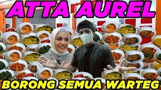 24 JAM ATTA AUREL Borong WARTEG!