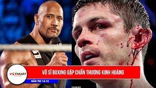 Bản tin võ thuật |14.12| Chấn thương Boxing kinh hoàng giống Mike Tyson cắn tai Hollyfield