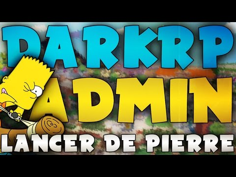 ADMIN SERIE DARKRP #4 | EVENT LANCER DE PROPS ! | GARRY'S MO