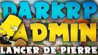 ADMIN SERIE DARKRP #4 | EVENT LANCER DE PROPS ! | GARRY'S MOD RP ADMIN | GANG9STAR