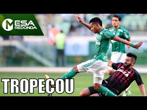 Com Moisés, Palmeiras Perde Do Atlético-PR Antes Da Libertadores (06/08/17) - Mesa Redonda -