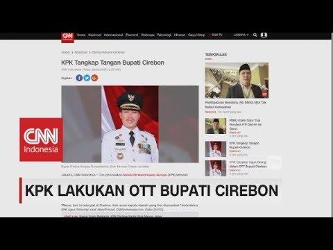 Diduga 'Jual-Beli' Jabatan, Bupati Cirebon kena OTT KPK