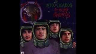Intoxicados - No es sólo Rock & Roll (Full Album)