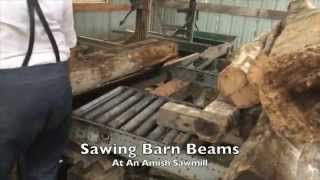 How We Make It #1 - Sawing Barn Beams