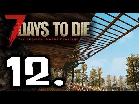 7 DAYS TO DIE - PREPARANDO LA CASA PARA LA HORDA #12 - GAMEPLAY ESPAÑOL