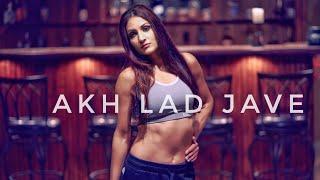 Akh Lad Jaave  Dance | Loveyatri | Badshah | Deep Brar Choreography