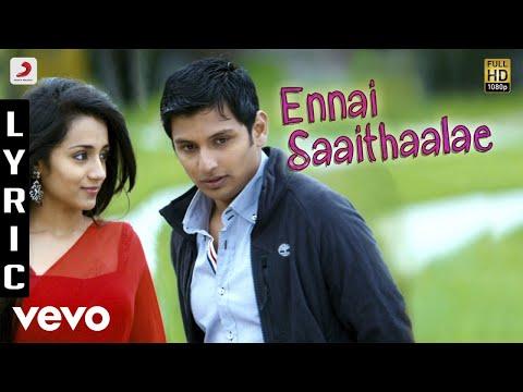 Endrendrum Punnagai - Ennai Saaithaalae Lyric | Harris Jayaraj
