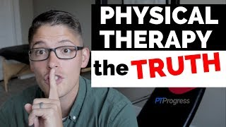 Truth About Physical Therapy