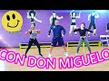 ❤ CON DON MIGUELO - DON MIGUELO  (DON RAMIGUELO)