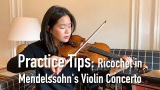 Esther's Practice Tips: Ricochet (Mendelssohn Violin Concerto)