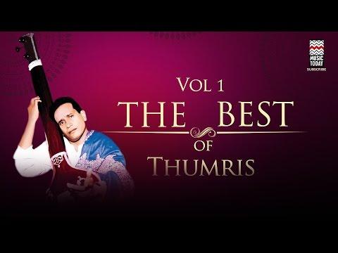 The Best of Thumris | Vol 1 | Audio Jukebox | Vocal | Classical | Shobha Gurtu | Shubha Mudgal