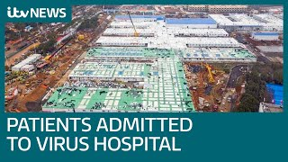 First patients admitted to new China coronavirus hospital built in 10 days | ITV News