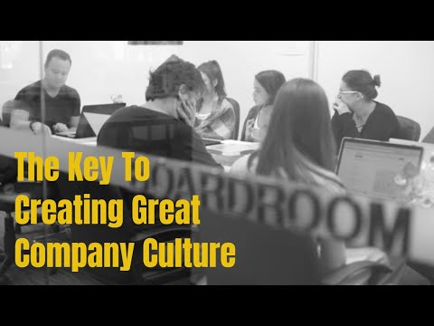 Workplace Culture | The Key to Creating Great Company Culture
