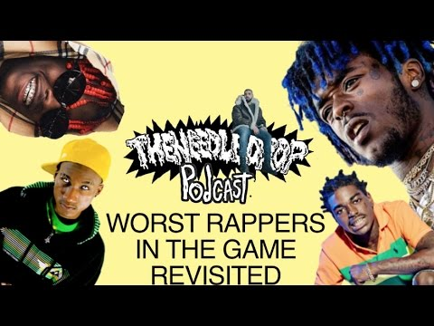TND Podcast #56: 10 Worst Rappers (Revisited) ft. D. Respect