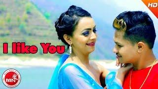 New Nepali Modern Song 2017/2074 | I Like You - Hemanta Shishir | Ft.Sushmita Sapkota