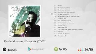 Danilo Montero - Devoción (Álbum Completo)